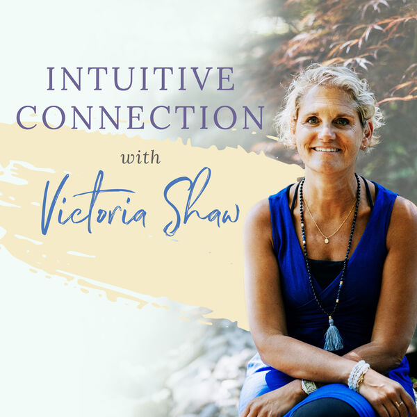 Podcast cover episode 14 Victoria Shaw intuitive