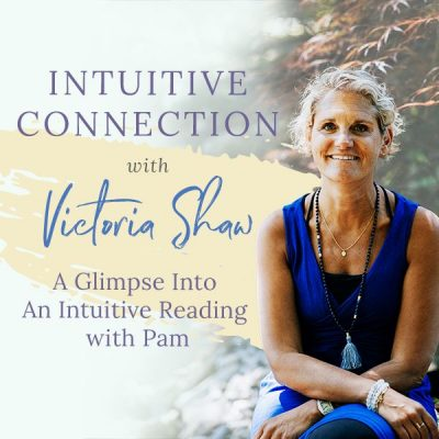 EP 35: A Glimpse Into An Intuitive Reading With Pam
