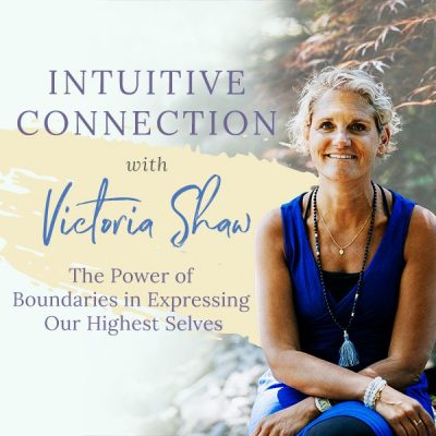 EP 38: The Power of Boundaries in Expressing our Highest Selves