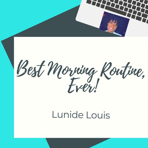 Best Morning Routine Ever