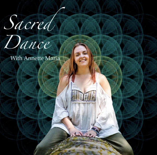 Sacred Dance with Anette Maria