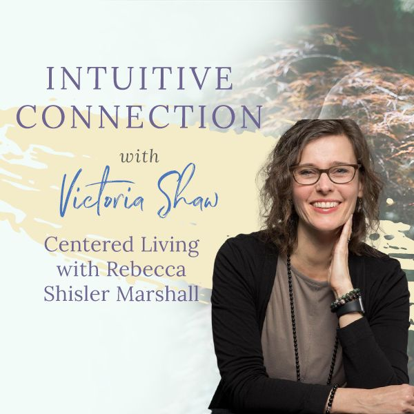 Podcast with Rebeca Marshall Centered Living