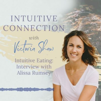 EP 55: Intuitive Eating – Interview with Alissa Rumsey