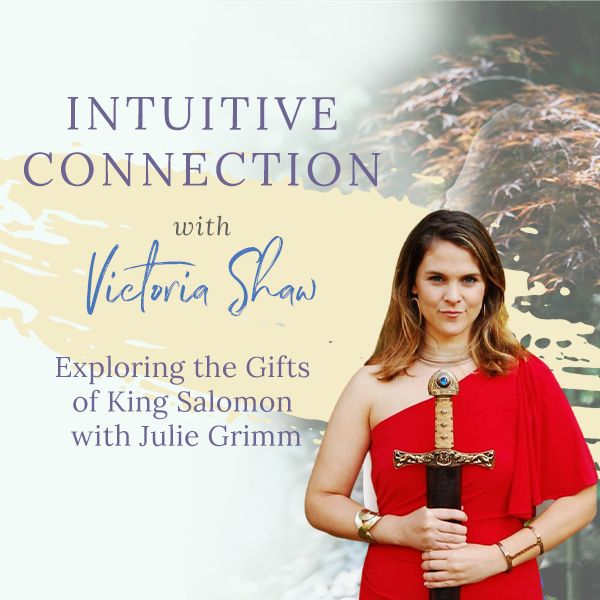 King Solomon's Gifts with Julie Grimm Podcast