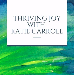 Thriving With Joy