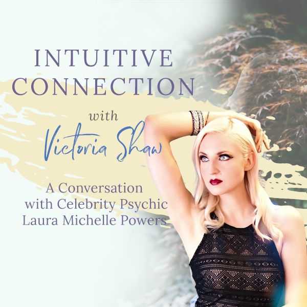 Celebrity Psychich Podcast Laura Michelle