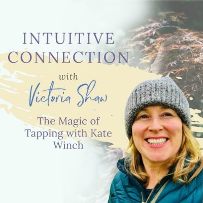EP 69: The Magic of Tapping with Kate Winch
